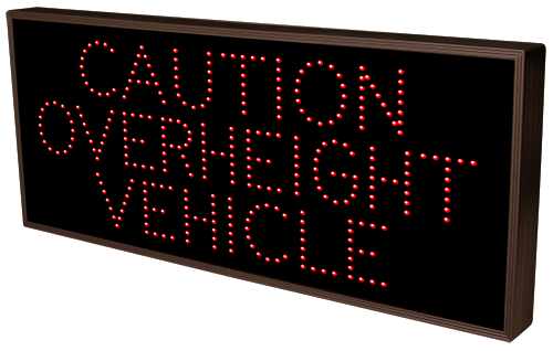 Directional Systems Product #17221 - CAUTION OVERHEIGHT VEHICLE (120-277VAC)