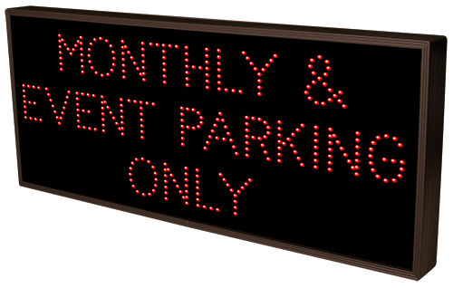 Directional Systems Product #21604 - MONTHLY & EVENT PARKING ONLY