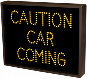 CAUTION CAR COMING