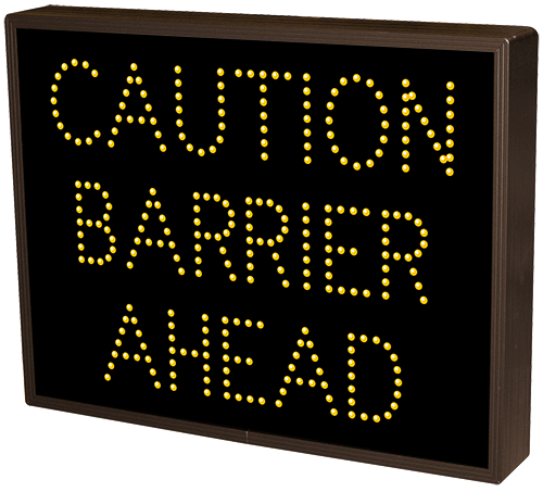 Directional Systems Product #5064 - CAUTION BARRIER AHEAD (120-277VAC)
