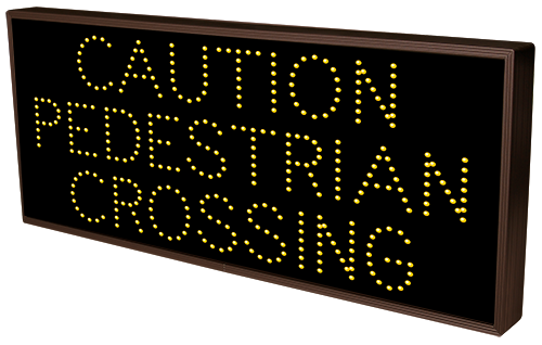 Directional Systems Product #7725 - CAUTION PEDESTRIAN CROSSING