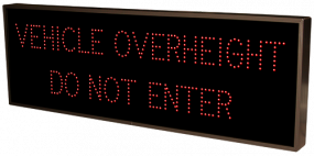 VEHICLE OVERHEIGHT DO NOT ENTER