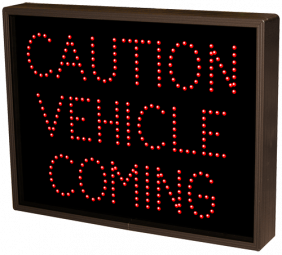 Directional Systems 8509 TCL1418R-A704/120-277VAC CAUTION VEHICLE COMING (120-277 VAC) Image