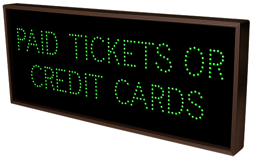 Directional Systems 9305 TCL1434GR-B641/120-277VAC PAID TICKETS OR CREDIT CARDS | CLOSED (120-277 VAC) Message 1 Image